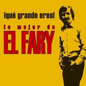 Que+grande+eres+Lo+mejor+de+El+Fary
