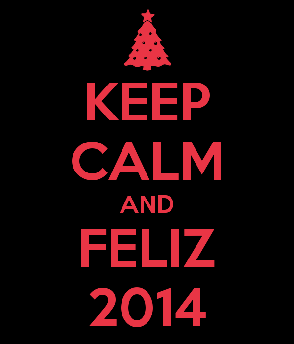 keep-calm-and-feliz-2014-2